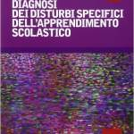 Diagnosi dei disturbi specifici dell'apprendimento scolastico