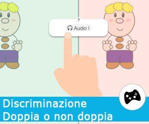 Doppia o non doppia? Discriminazione uditiva