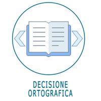 Schede ed esercizi di decisione ortografica