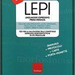 Recensione: LEPI: Test per la valutazione delle competenze espressive morfosintattiche in età prescolare